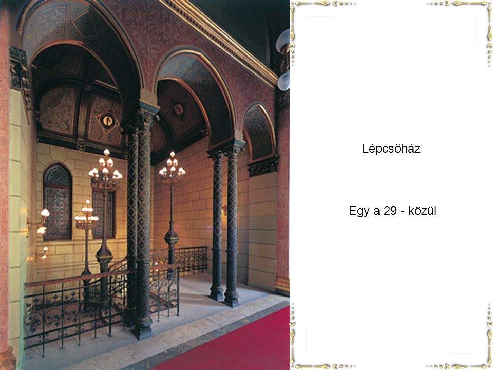 Lépcsőház Egy a 29 - közül