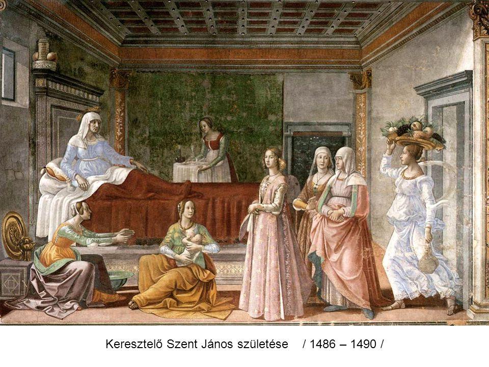Keresztelő Szent János születése / 1486 – 1490 /