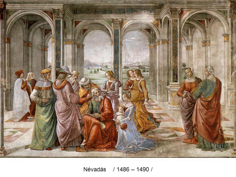 Névadás / 1486 – 1490 /