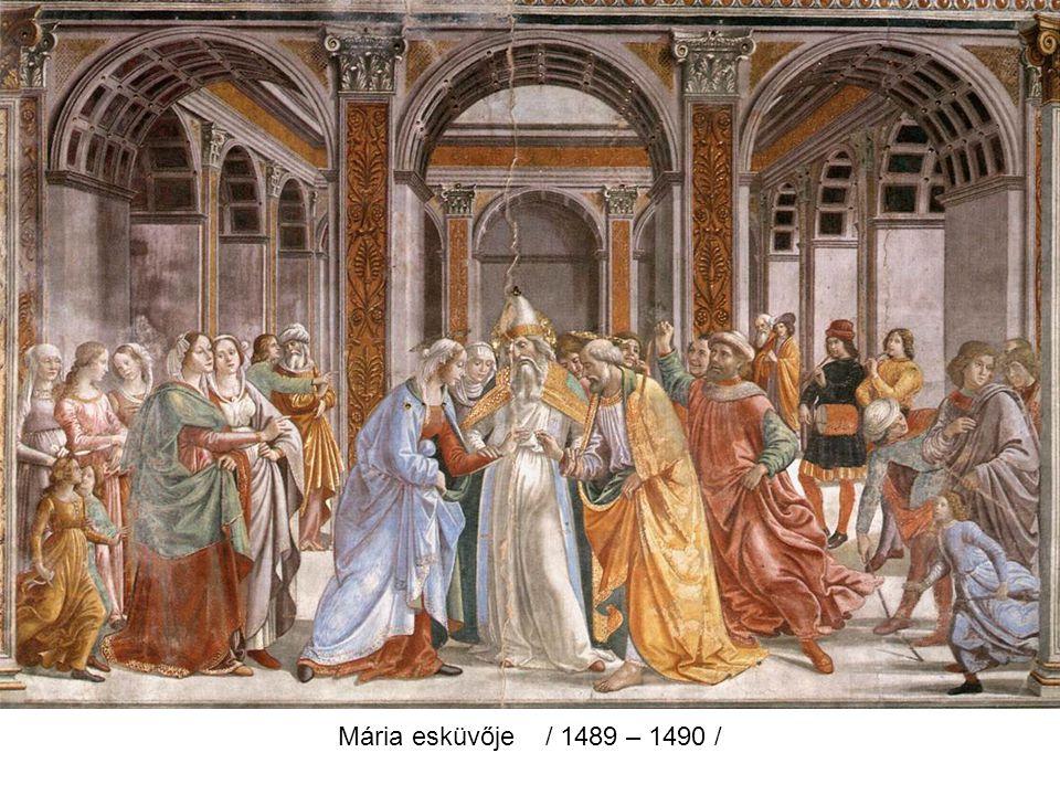 Mária esküvője / 1489 – 1490 /