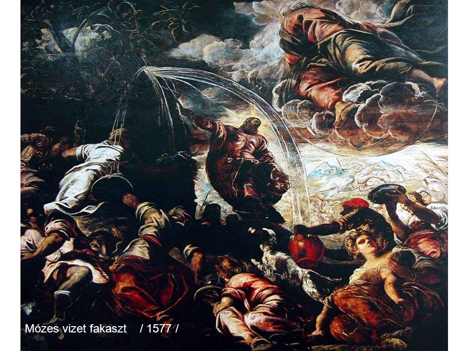 Mózes vizet fakaszt / 1577 /