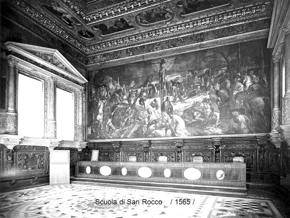 Scuola di San Rocco / 1565 /