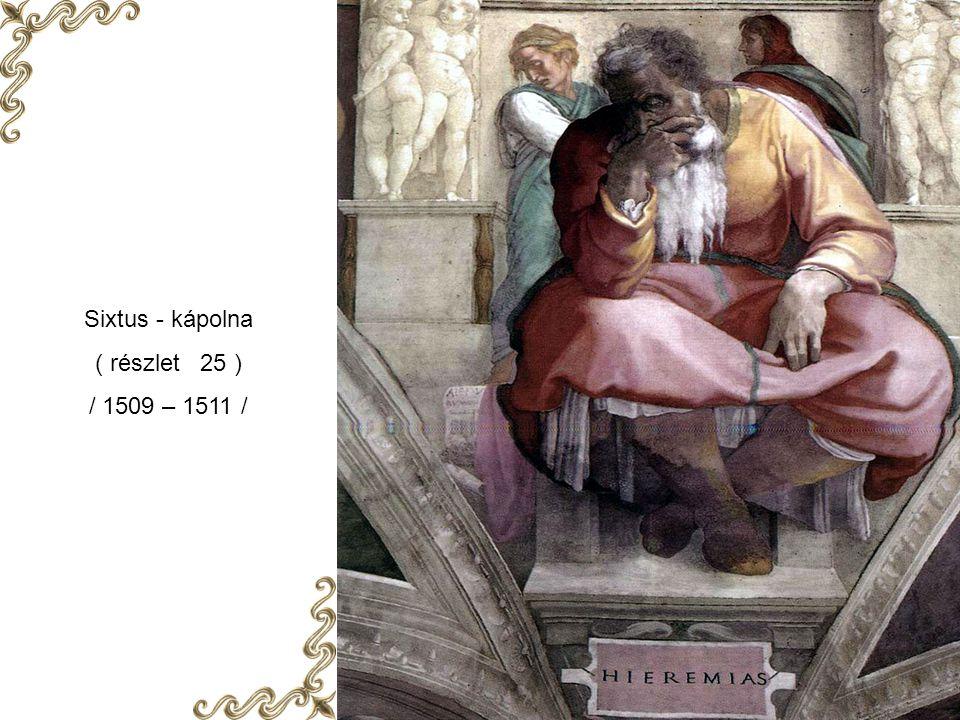 Sixtus - kápolna ( részlet 25 ) / 1509 – 1511 /