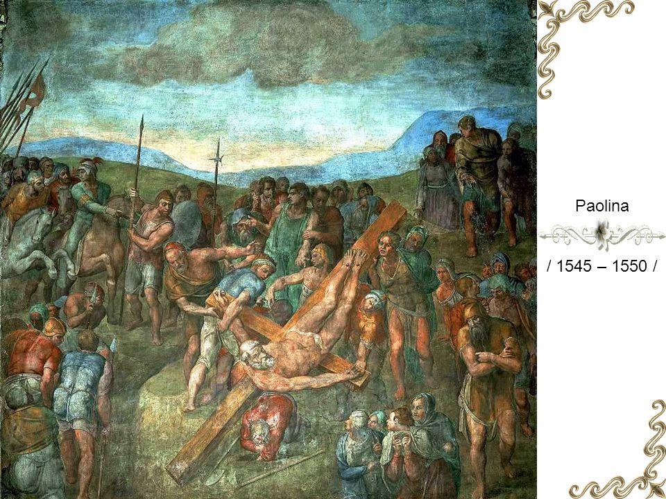 Paolina / 1545 – 1550 /