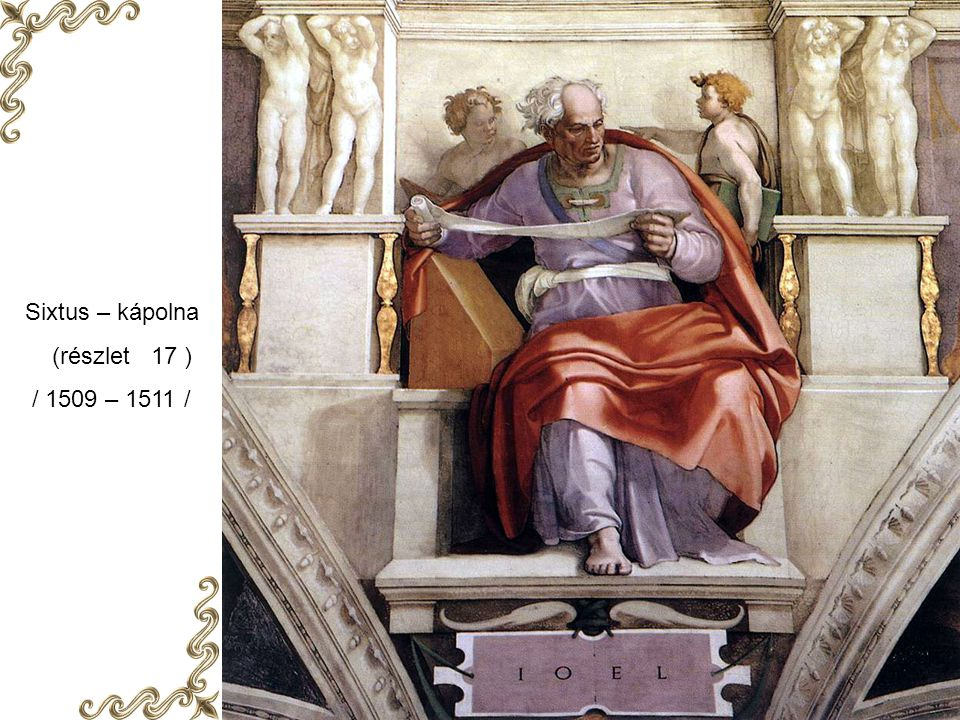 Sixtus – kápolna (részlet 17 ) / 1509 – 1511 /