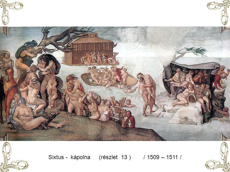Sixtus - kápolna (részlet 13 ) / 1509 – 1511 /