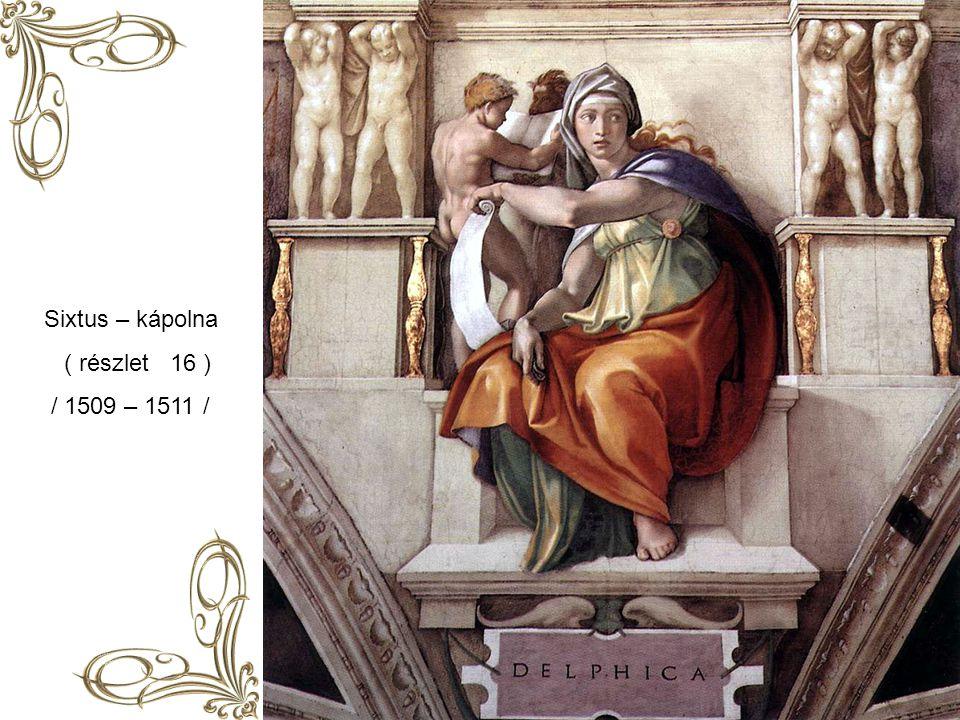 Sixtus – kápolna ( részlet 16 ) / 1509 – 1511 /