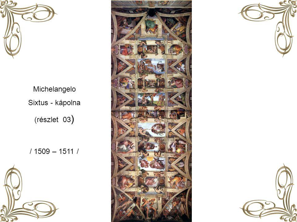 Michelangelo Sixtus - kápolna (részlet 03) / 1509 – 1511 /