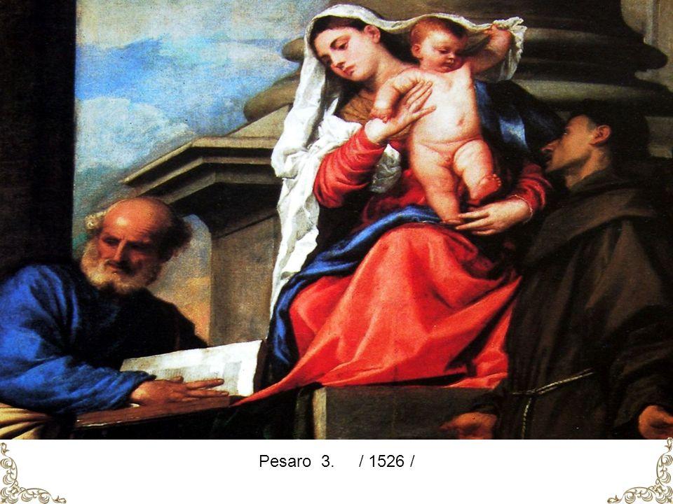 Pesaro 3. / 1526 /
