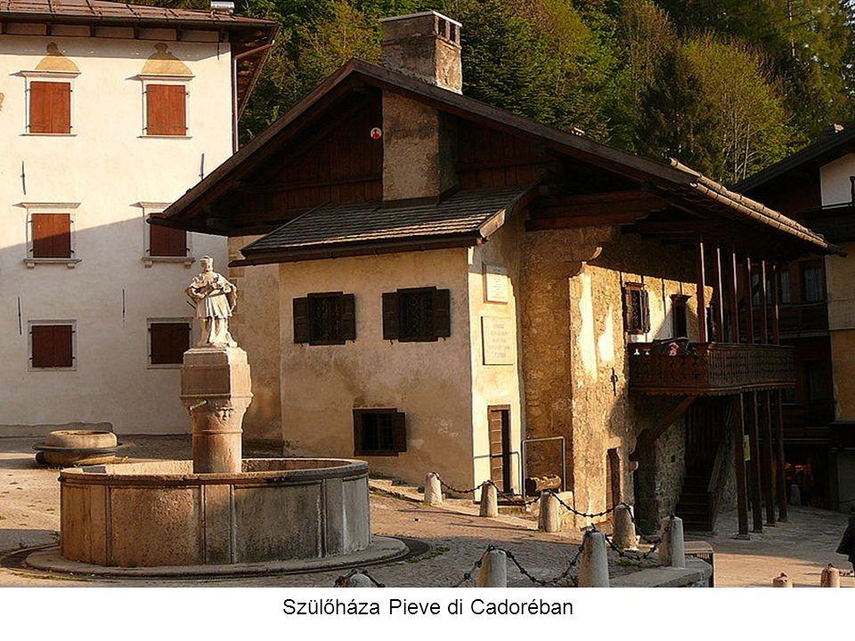 Szülőháza Pieve di Cadoréban
