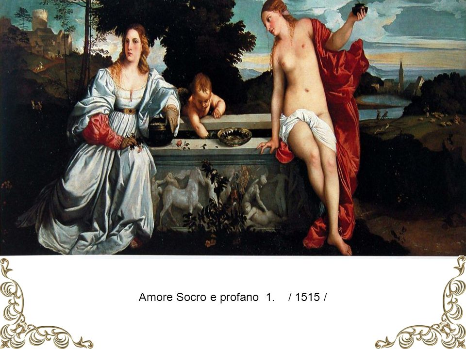 Amore Socro e profano 1. / 1515 /