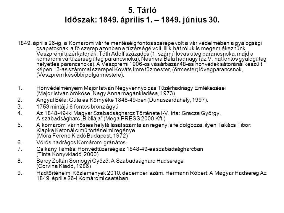 5. Tárló Időszak: 1849. április 1. – 1849. június 30.