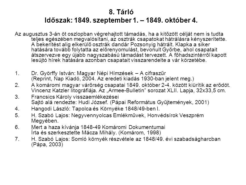 8. Tárló Időszak: 1849. szeptember 1. – 1849. október 4.