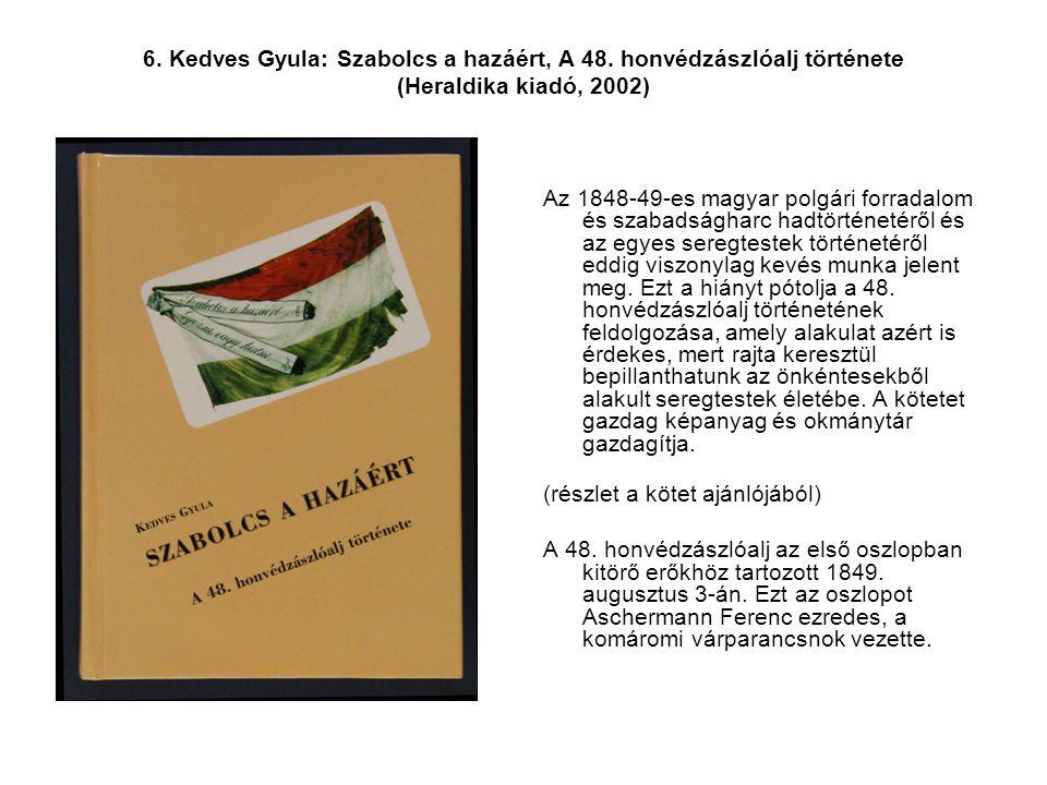 6. Kedves Gyula: Szabolcs a hazáért, A 48