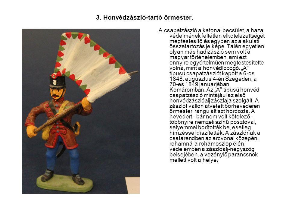 3. Honvédzászló-tartó őrmester.