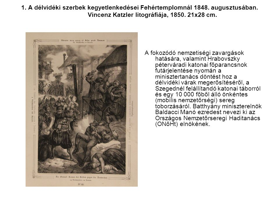 1. A délvidéki szerbek kegyetlenkedései Fehértemplomnál 1848