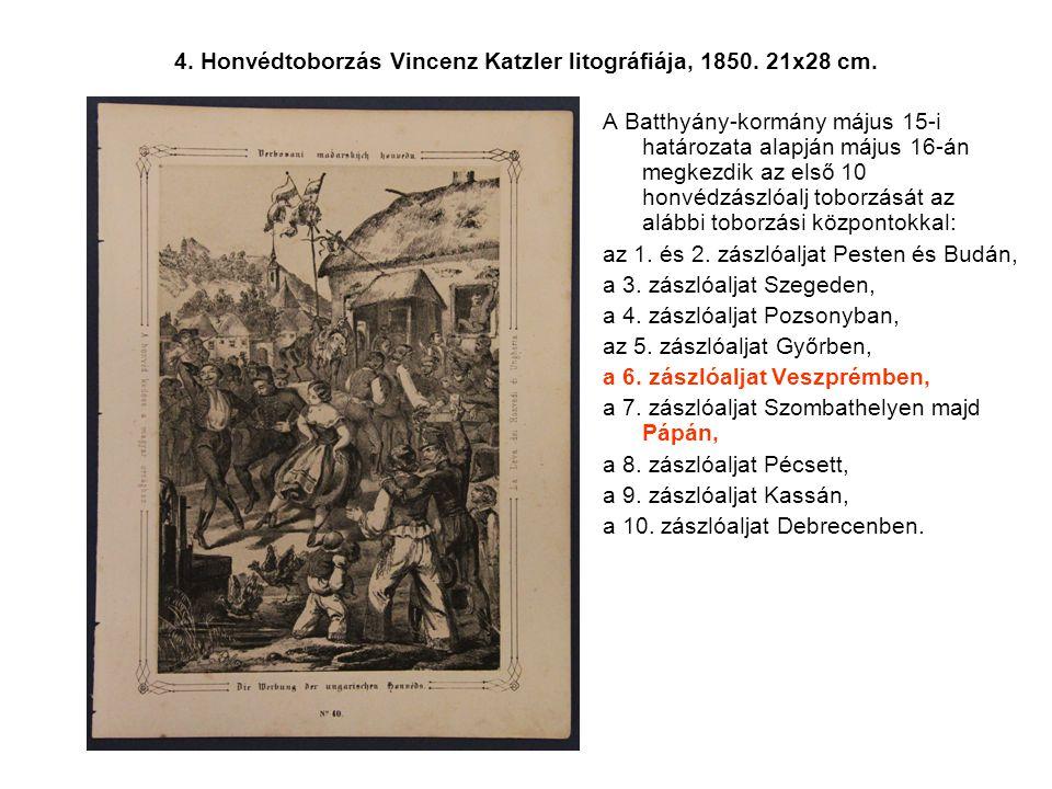 4. Honvédtoborzás Vincenz Katzler litográfiája, 1850. 21x28 cm.