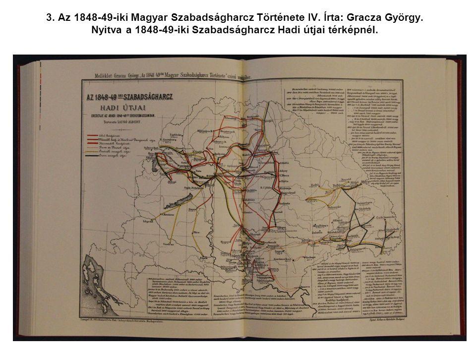 3. Az 1848-49-iki Magyar Szabadságharcz Története IV