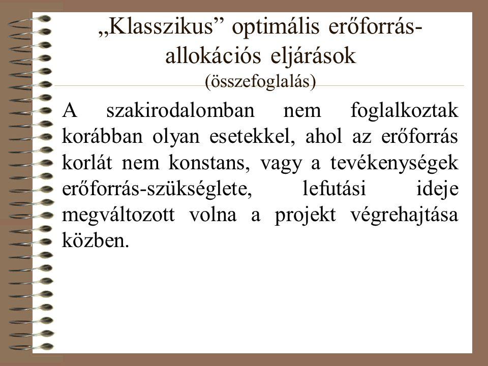 """""""Klasszikus optimális erőforrás-allokációs eljárások (összefoglalás)"""