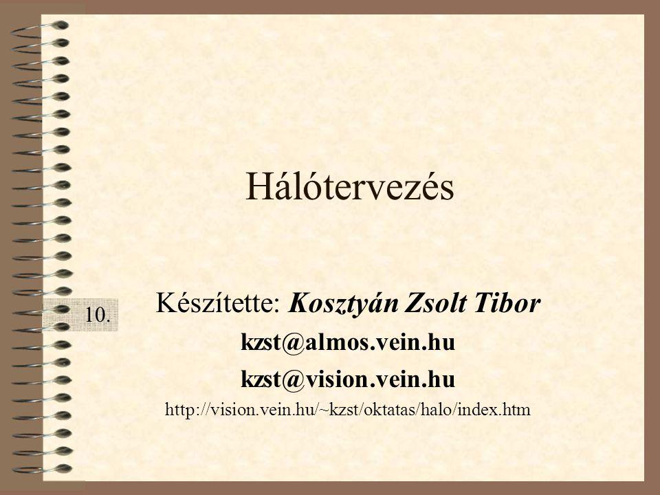Készítette: Kosztyán Zsolt Tibor