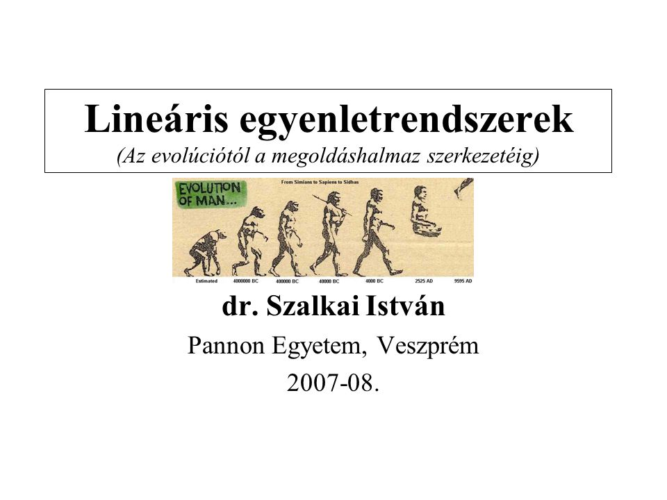 dr. Szalkai István Pannon Egyetem, Veszprém 2007-08.