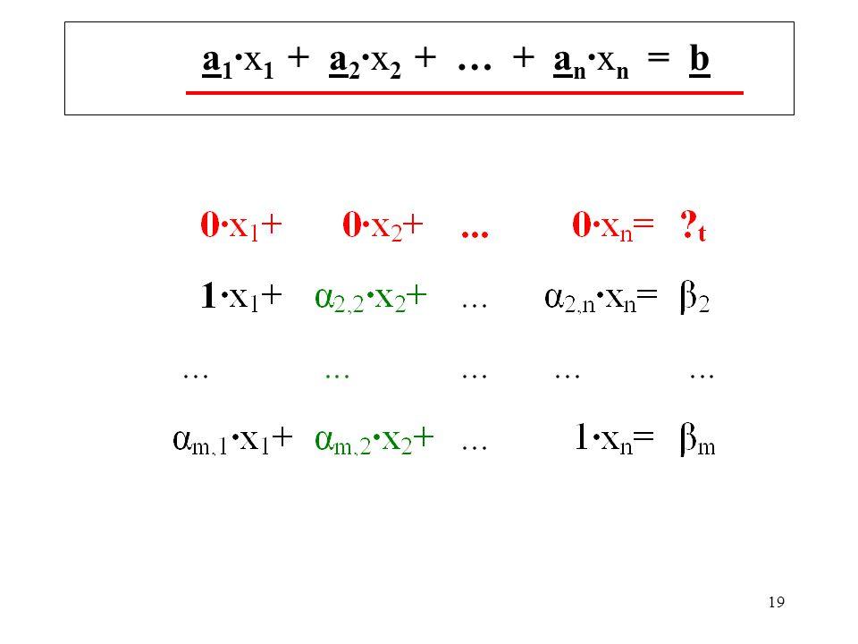 a1·x1 + a2·x2 + … + an·xn = b