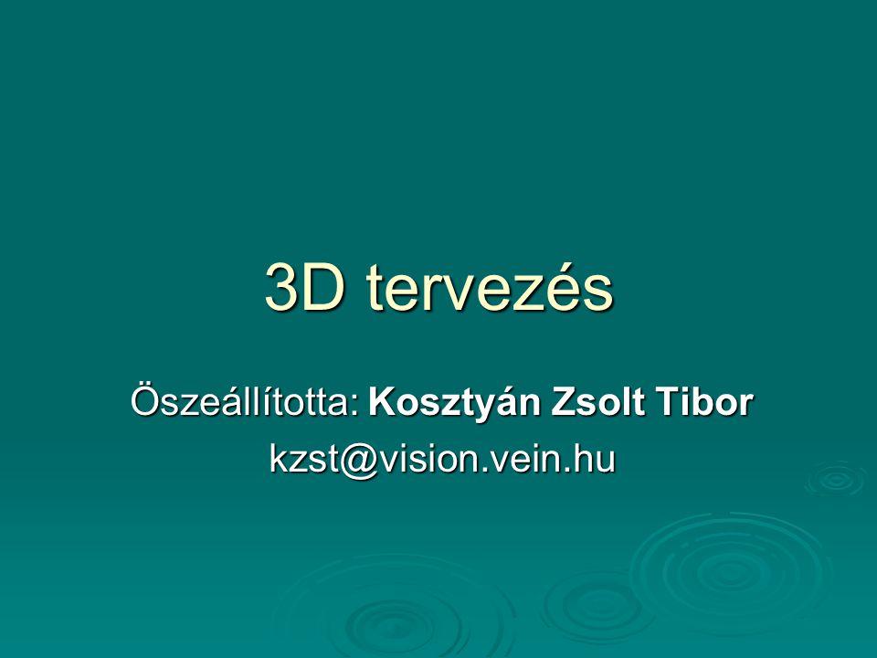 Öszeállította: Kosztyán Zsolt Tibor kzst@vision.vein.hu