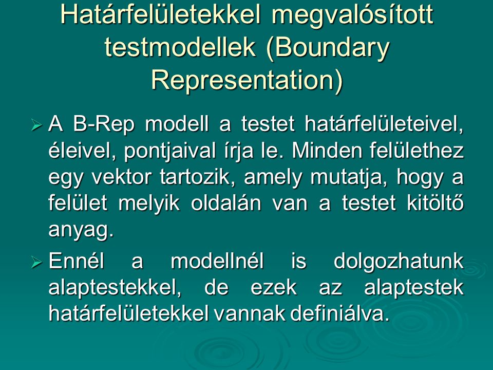 Határfelületekkel megvalósított testmodellek (Boundary Representation)
