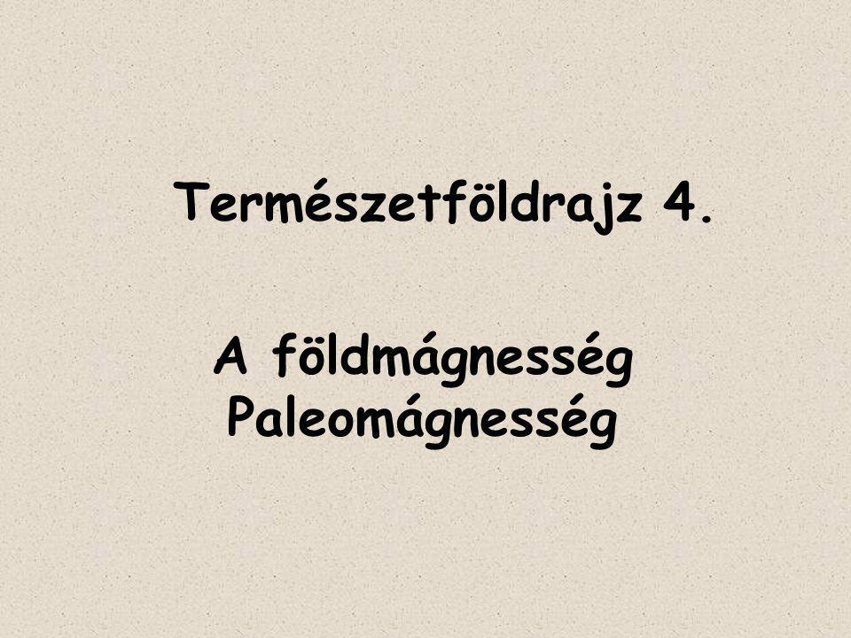 A földmágnesség Paleomágnesség