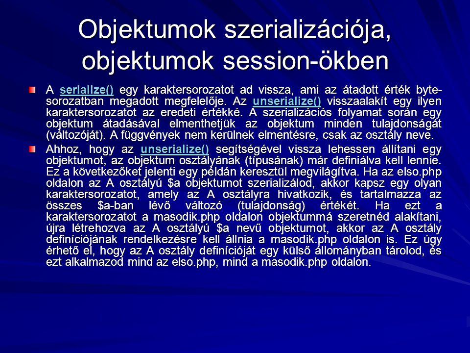 Objektumok szerializációja, objektumok session-ökben