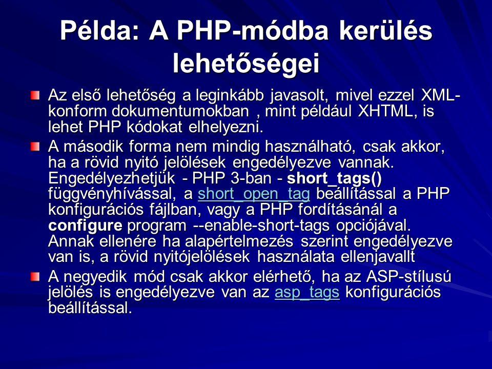 Példa: A PHP-módba kerülés lehetőségei