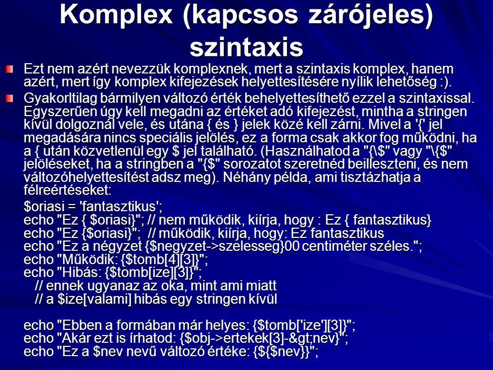 Komplex (kapcsos zárójeles) szintaxis