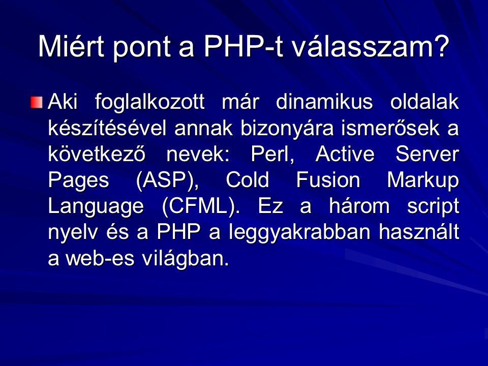 Miért pont a PHP-t válasszam