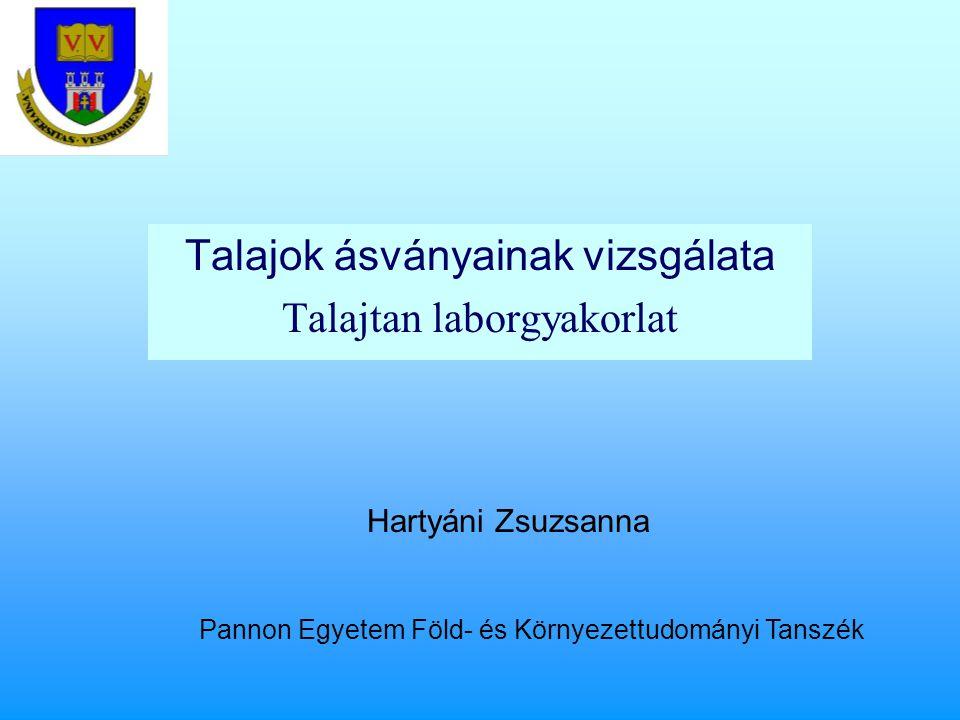 Talajok ásványainak vizsgálata Talajtan laborgyakorlat