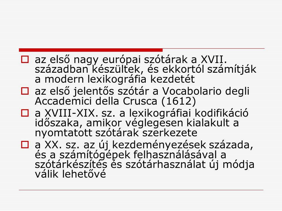 az első nagy európai szótárak a XVII