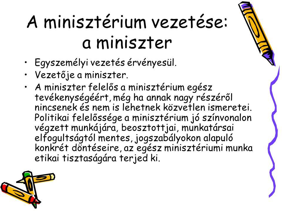 A minisztérium vezetése: a miniszter