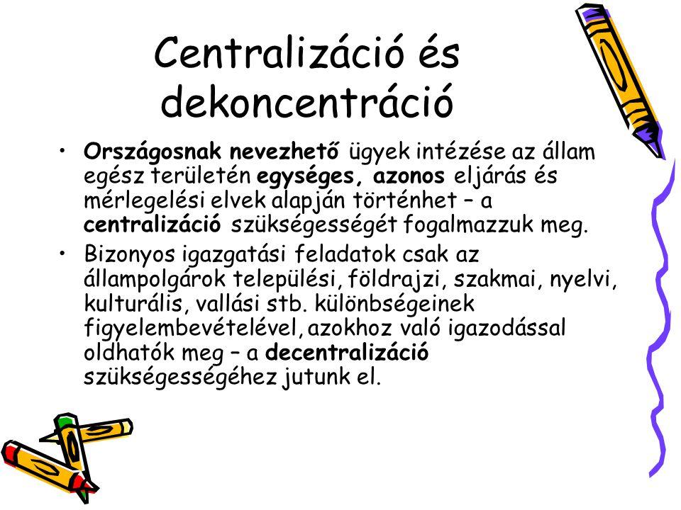 Centralizáció és dekoncentráció