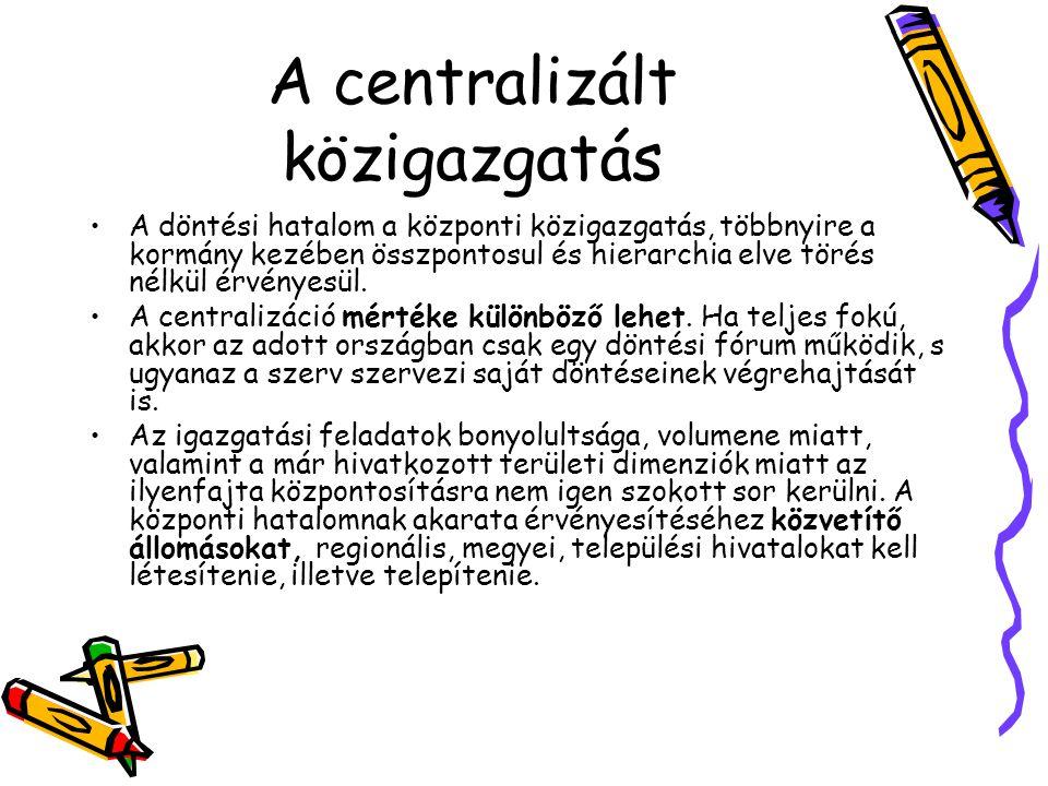 A centralizált közigazgatás