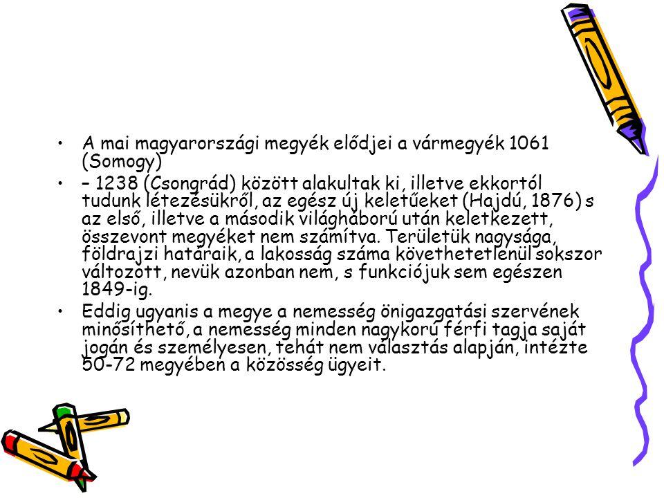 A mai magyarországi megyék elődjei a vármegyék 1061 (Somogy)