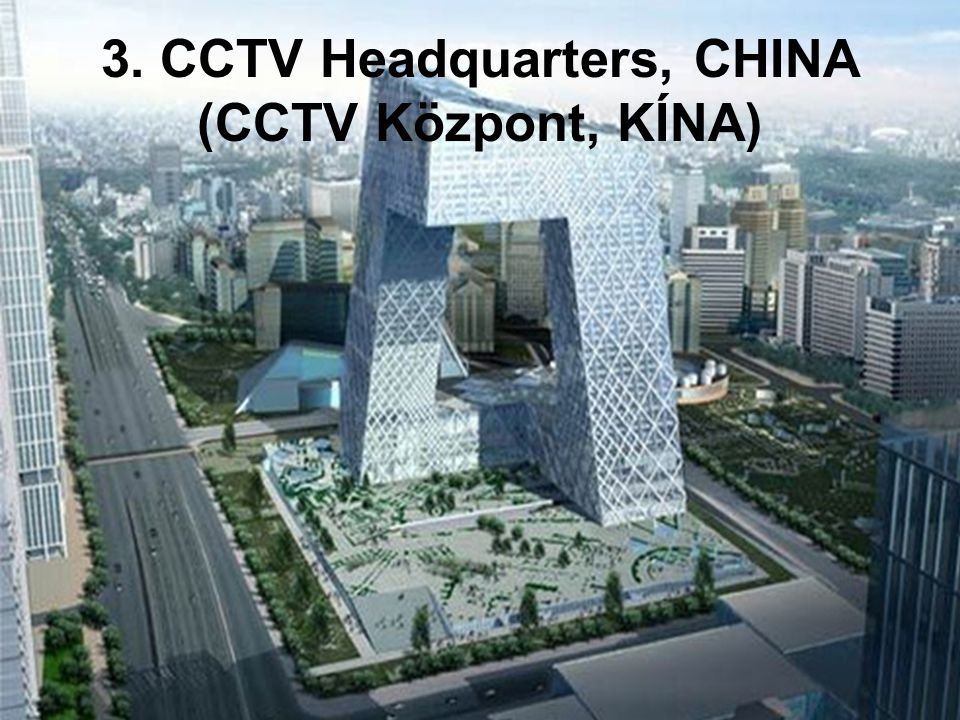 3. CCTV Headquarters, CHINA (CCTV Központ, KÍNA)