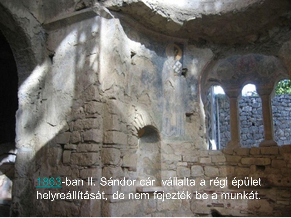 1863-ban II. Sándor cár vállalta a régi épület