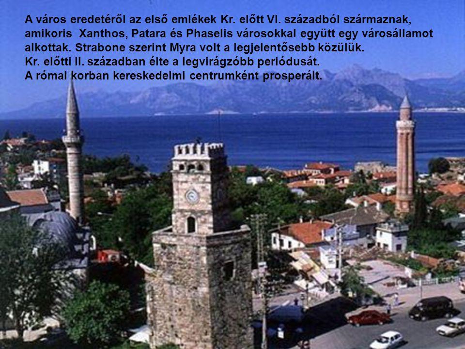 A város eredetéről az első emlékek Kr. előtt VI. századból származnak,