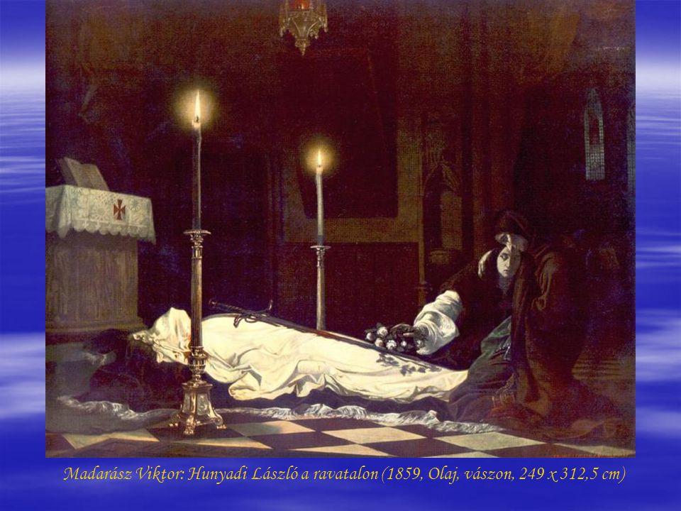 Madarász Viktor: Hunyadi László a ravatalon (1859, Olaj, vászon, 249 x 312,5 cm)