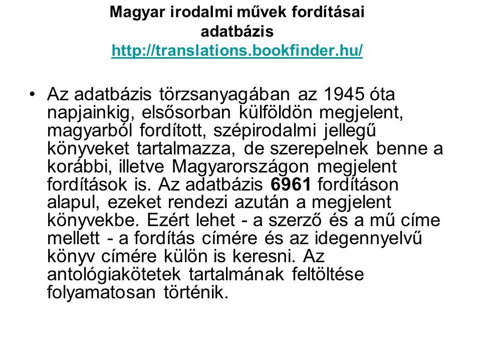 Magyar irodalmi művek fordításai adatbázis http://translations
