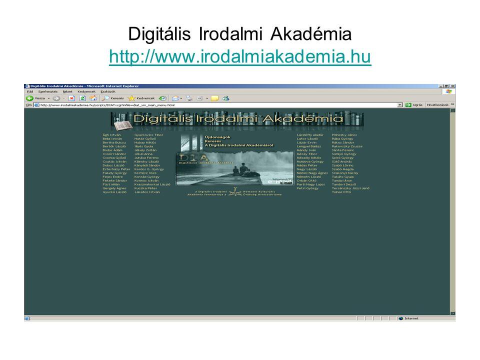 Digitális Irodalmi Akadémia http://www.irodalmiakademia.hu