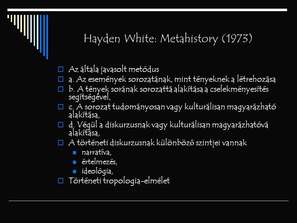 Hayden White: Metahistory (1973)