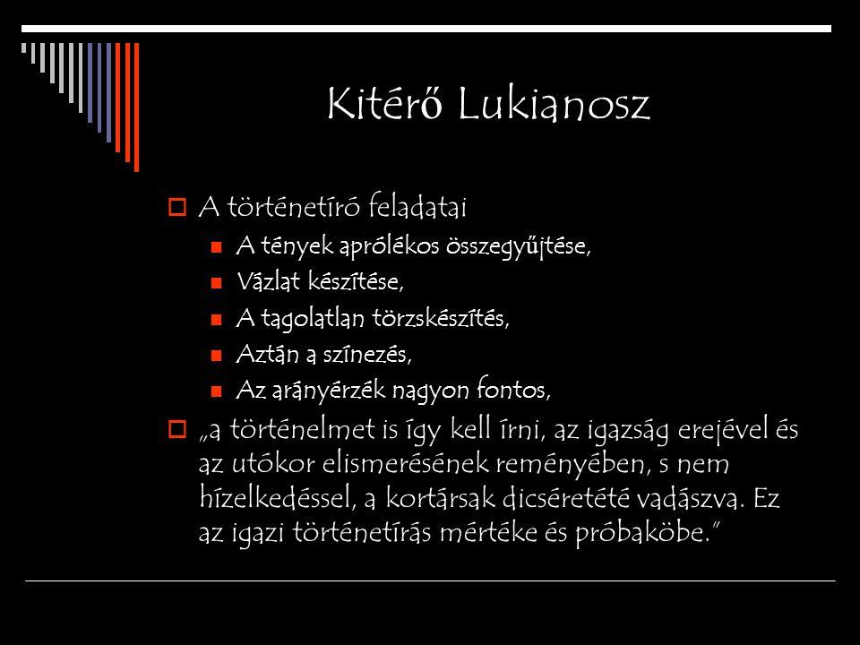 Kitérő Lukianosz A történetíró feladatai