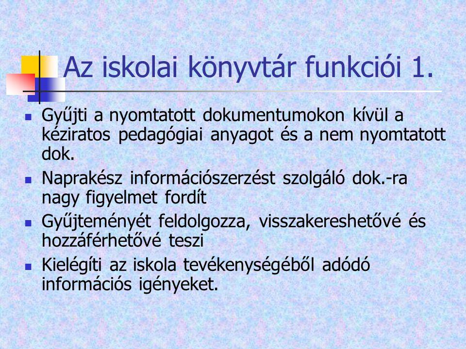 Az iskolai könyvtár funkciói 1.