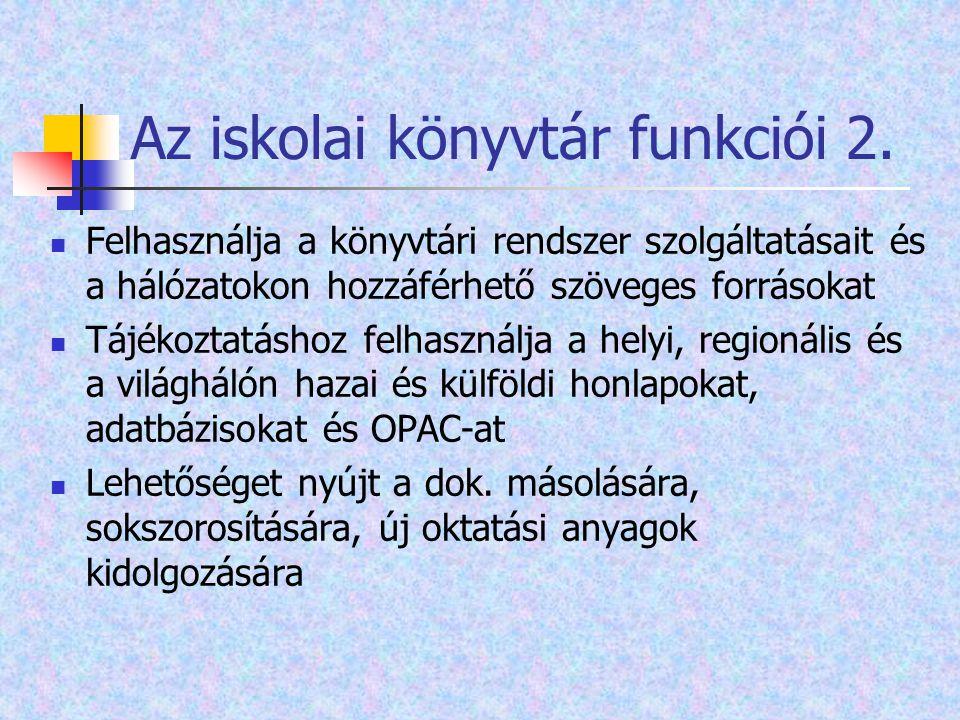 Az iskolai könyvtár funkciói 2.