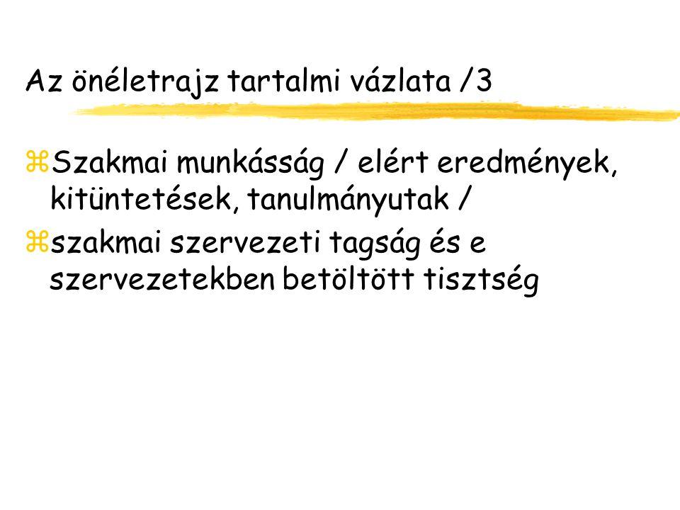 Az önéletrajz tartalmi vázlata /3
